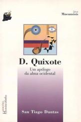 Título: Dom Quixote - Um apólogo da alma ocidental