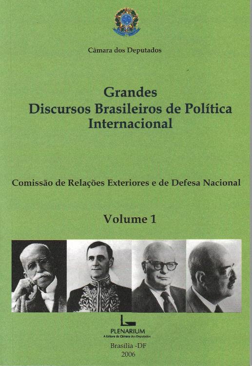 Grandes Discursos Brasileiros de Política Internacional